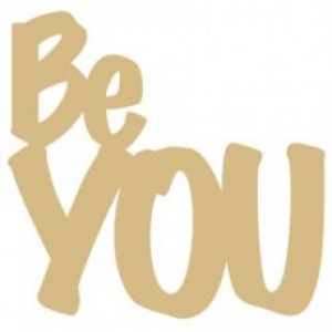 Be You - mini - wood veneer - not packaged (loose)